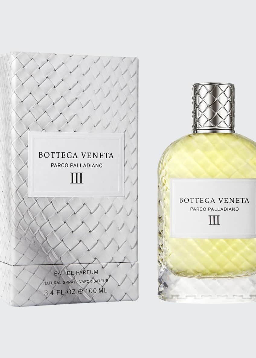 Bottega Veneta Parco Palladiano III Eau de Parfum, 3.4 fl. oz. - Bergdorf Goodman
