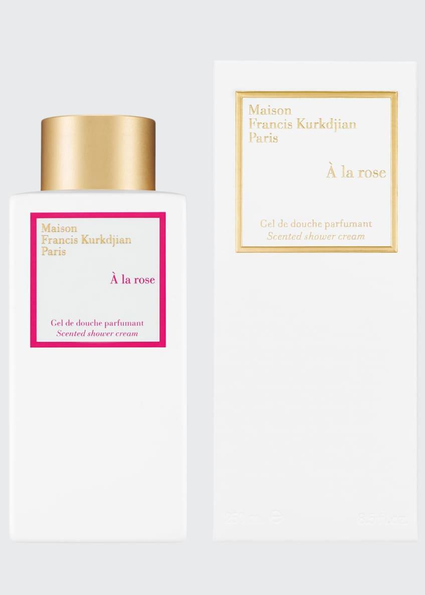Maison Francis Kurkdjian À la rose Scented Shower Cream, 8.5 oz./ 250 mL - Bergdorf Goodman