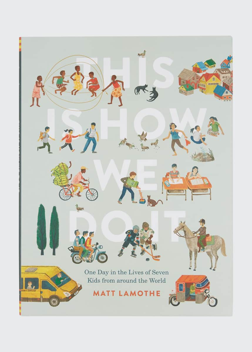 "Chronicle Books ""This Is How We Do It"" Children's Book"